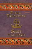 Smrt z milosti - Peter Tremayne