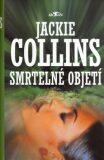 Smrtelné objetí - Jackie Collins