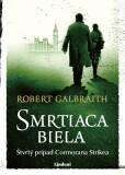 Smrtiaca biela - Robert Galbraith