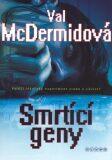 Smrtící geny - Val McDermidová