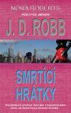 Smrtící hrátky - J. D. Robb