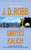 Smrtící kalich - J. D. Robb