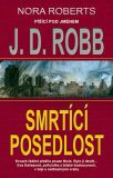 Smrtící posedlost - J. D. Robb