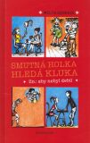 Smutná holka hledá kluka - Melita Denková