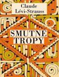 Smutné tropy - Claude Lévi-Strauss