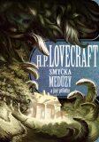 Smyčka medúzy a jiné příběhy - Howard P. Lovecraft