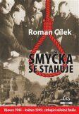Smyčka se stahuje - Roman Cílek