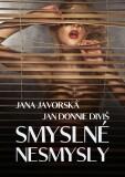Smyslné nesmysly - Jana Javorská, ...