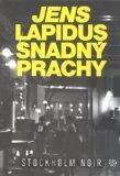 Snadný prachy - Jens Lapidus
