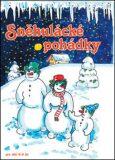 Sněhulácké pohádky - Alena Melicharová