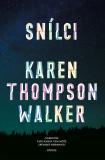 Snílci - Karen Thompsonová Walkerová