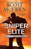 Sniper Elite: One-Way Trip : A Novel - Scott McEwen