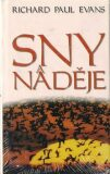 Sny a naděje - Richard Paul Evans