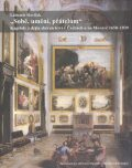 Sobě, umění, přátelům - Lubomír Slavíček