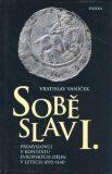 Soběslav I. - Vratislav Vaníček