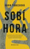 Sobí hora - Karin Tidbecková