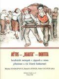 Socialistické metropole v zápasech o novou přítomnost a vizi šťastné budou - Peter Salner,  Daniel Luther, ...