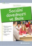 Sociální dovednosti ve škole - Lenka Krejčová, ...