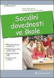 Sociální dovednosti ve škole - Ilona Gillernová