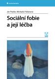Sociální fobie a její léčba - Ján Praško, ...
