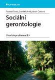 Sociální gerontologie - Zdeněk Kalvach, ...