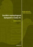 Sociální marketingové kampaně v Česku III. - Radim Bačuvčík, ...