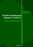 Sociální marketingové kampaně v Česku IV. - Radim Bačuvčík, ...