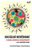 Sociální nevědomí u osob, skupin a společností - 1. díl - Earl Hopper, Haim Weinberg