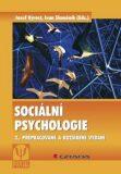 Sociální psychologie - Ivan Slaměník, Jozef Výrost