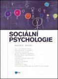 Sociální psychologie - David G. Myers