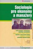 Sociologie pro ekonomy a manažery - Ivan Nový, Alois Surynek