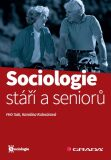Sociologie stáří a seniorů - Petr Sak, ...