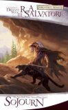 Sojourn - The Legend of Drizzt - Book 3 - Robert Anthony Salvatore