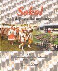 Sokol - malé dějiny velké myšlenky 3. díl - Jan Waldauf
