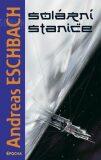 Solární stanice - Andreas Eschbach