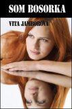 Som bosorka - Vita Jamborová
