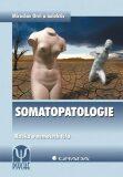 Somatopatologie - Miroslav Orel