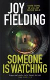 Someone Is Watching - Joy Fieldingová