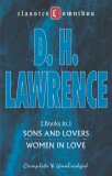 Sons and Lovers & Women in Love (2 Books in 1) - D.H. Lawrence