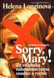 Sorry, Mary! - Helena Longinová