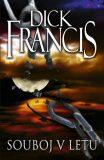 Souboj v letu - Dick Francis