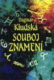Souboj znamení - Dagmar Kludská