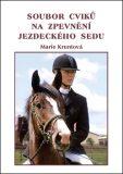 Soubor cviků na zpevnění jezdeckého sedu - Marie Kruntová
