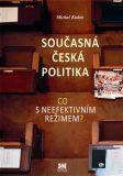 Současná česká politika - Michal Kubát