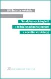 Soudobá sociologie II. - Jiří Šubrt