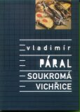 Soukromá vichřice - Vladimír Páral