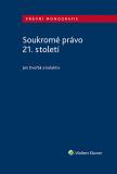 Soukromé právo 21. století - Jan Dvořák