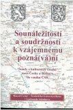 Sounáležitostí a soudržností k vzájemnému pozná(vá)ní - Marcel Černý, ...