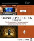 Sound Reproduction : The Acoustics and Psychoacoustics of Loudspeakers and Rooms - Floyd E. Toole