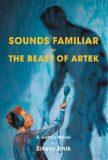 Sounds Familiar or The Beast of Artek - Zinovy Zinik, Lukáš Malina